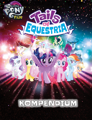 My Little Pony - Tails of Equestria - Das Kompendium